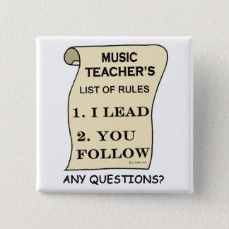 Music Teacher List Of Rules Pinback Button
