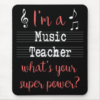 Music Teacher Super Power Mousepad