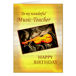 Music Teacherl birthday card with a violin
