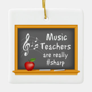 Music Teachers are Really # Sharp Ceramic Ornament