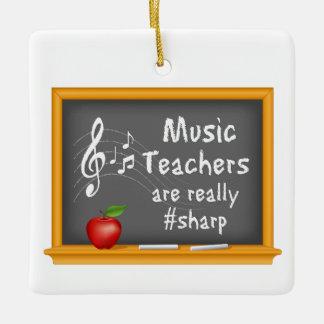 Music Teachers are Really # Sharp Ceramic Ornament