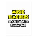 Music Teachers...Cool Kids of Edu World Postcard
