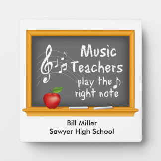 Music Teachers Play the Right Note Plaque