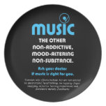 Music: The other non-addictive, mood-altering… Dinner Plate
