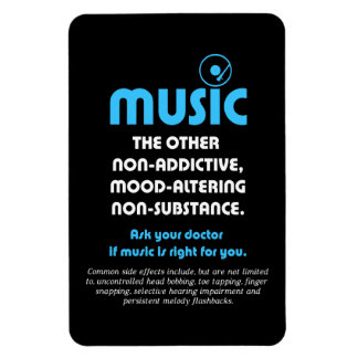 Music: The other non-addictive, mood-altering… Rectangular Magnet