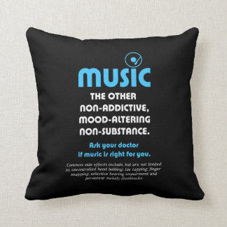Music: The other non-addictive, mood-altering… Throw Pillow