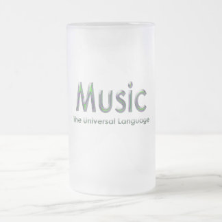 Music the universal language3 frosted glass beer mug