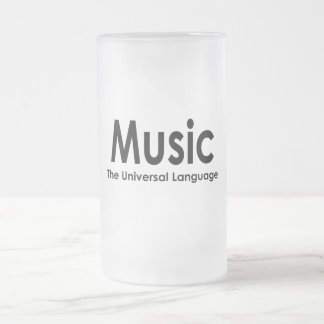Music the universal language frosted glass beer mug