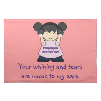 Music To My Ears Snarky Online Gamer Placemat