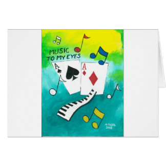 Music to my eyes card
