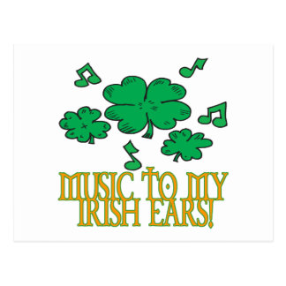 Music To My Irish Ears Postcard