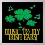 Music To My Irish Ears Posters