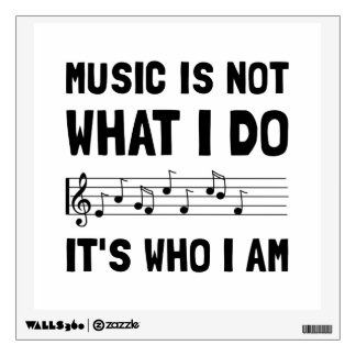 Music Who I Am Room Decal