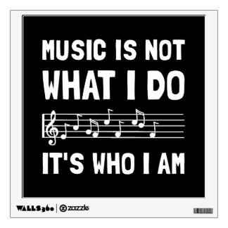Music Who I Am Wall Decor