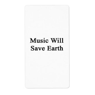 Music Will Save Earth Shipping Label