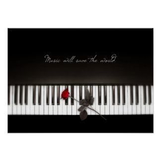 Music Will Save The World - Rose Piano poster