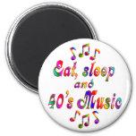 Música coma, del sueño y de los años 40 imanes