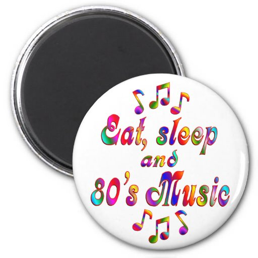 Música coma, del sueño y de los años 80 imán para frigorífico