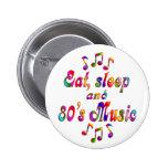 Música coma, del sueño y de los años 80 pin