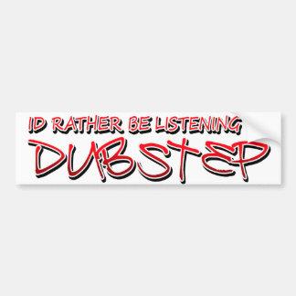 Música de Dubstep del paso de la copia Etiqueta De Parachoque