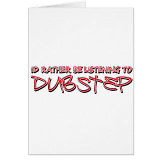 Música de Dubstep del paso de la copia Tarjeta De Felicitación