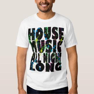 Música de la casa durante toda la noche camisas