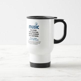 Música: El otro no adictivo, humor-alterando… Taza De Viaje