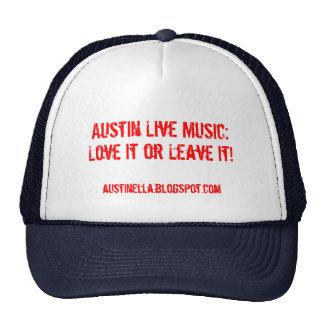 Música en directo de Austin: ¡, Ámela o déjela! ,  Gorro