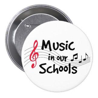 Música en nuestras escuelas pin redondo de 3 pulgadas