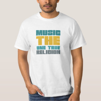 Música - la una religión verdadera camisas