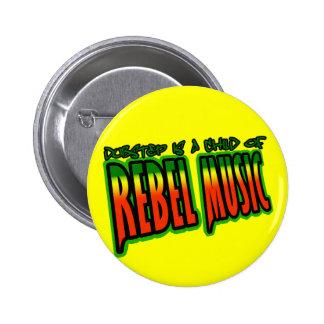 Música rebelde de Dubstep Pins