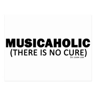 Musicaholic (There Is No Cure) Postcard