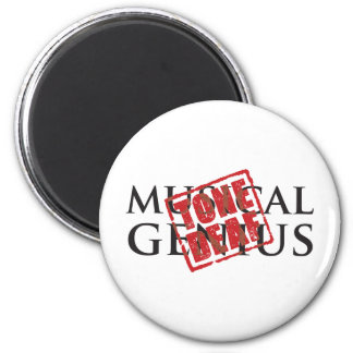 Musical genius: tone deaf rubber stamp 2 inch round magnet