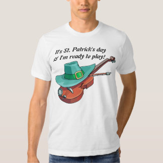 Musical It's St. Patrick's day & I'm ready to play T Shirt