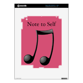 Musical - Note to Self Skins For The iPad 2