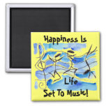 Musical Notes Happiness Is Life Set To Music! 2 Inch Square Magnet