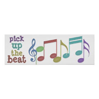 Musical Notes Linear Multicolor PICK UP THE BEAT Poster