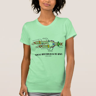 Musical Rhythm Is In My Genes (DNA Replication) T Shirts