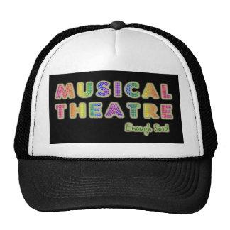 Musical Theatre Enough Said Hat