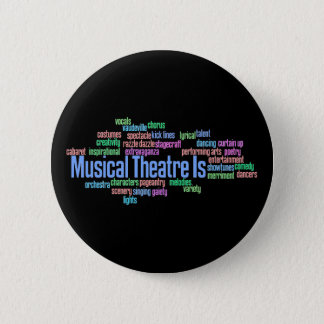 Musical Theatre Is Button