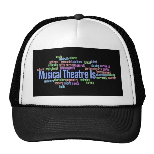 Musical Theatre Is Hat