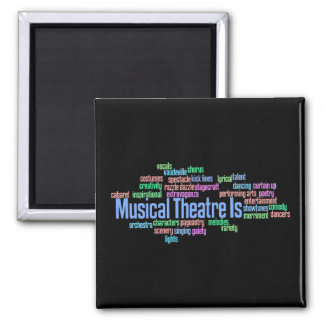 Musical Theatre Is Magnet