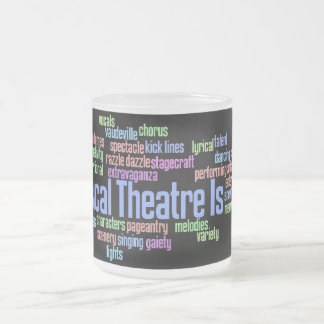 Musical Theatre Is Mug