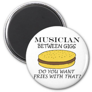 Musician Between Gigs 2 Inch Round Magnet