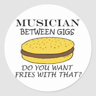 Musician Between Gigs Stickers
