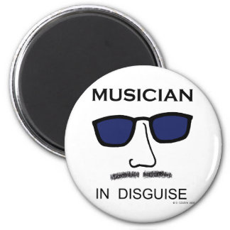 Musician In Disguise 2 Inch Round Magnet