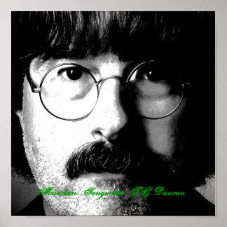 Musician/Songwriter T.G. Duncan closeup Poster