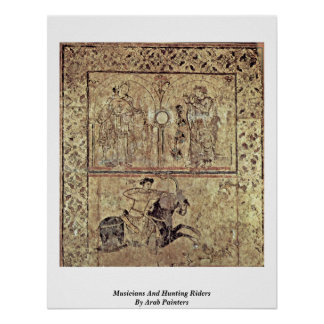 Musicians And Hunting Riders By Arab Painters Poster