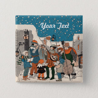 Musicians Playing for Carolers in Snow in Old Town Pinback Button