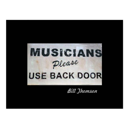 Musicians Please Use Back Door Postcard Zazzlecom